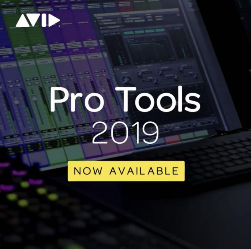 AVID released the new version of Pro Tools 2019 – huffiest