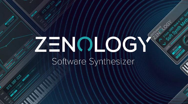 图谋云中霸业,Roland 发布 ZEN-Core 后浪 ZENOLOGY 软件合成器